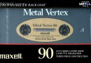 Maxell Metal Vertex 90 1989-90